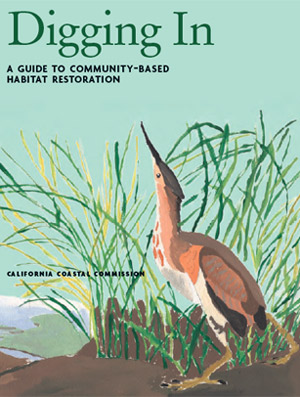 Digging In: A Guide to Community Based Habitat Restoration
