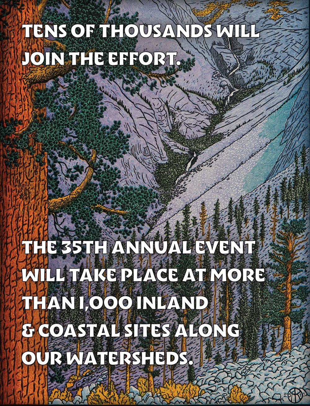 Tens of thousands will join the effort. The 35th annual event will take place at more than 1,000 inland and coastal sites along our watersheds