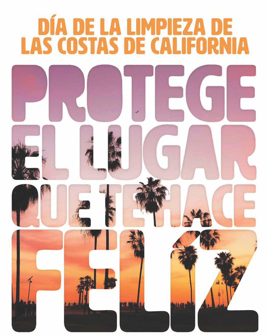 California Coastal Cleanup, Protect Your Happy Place. With image of palm trees and a sunset behind the letters
